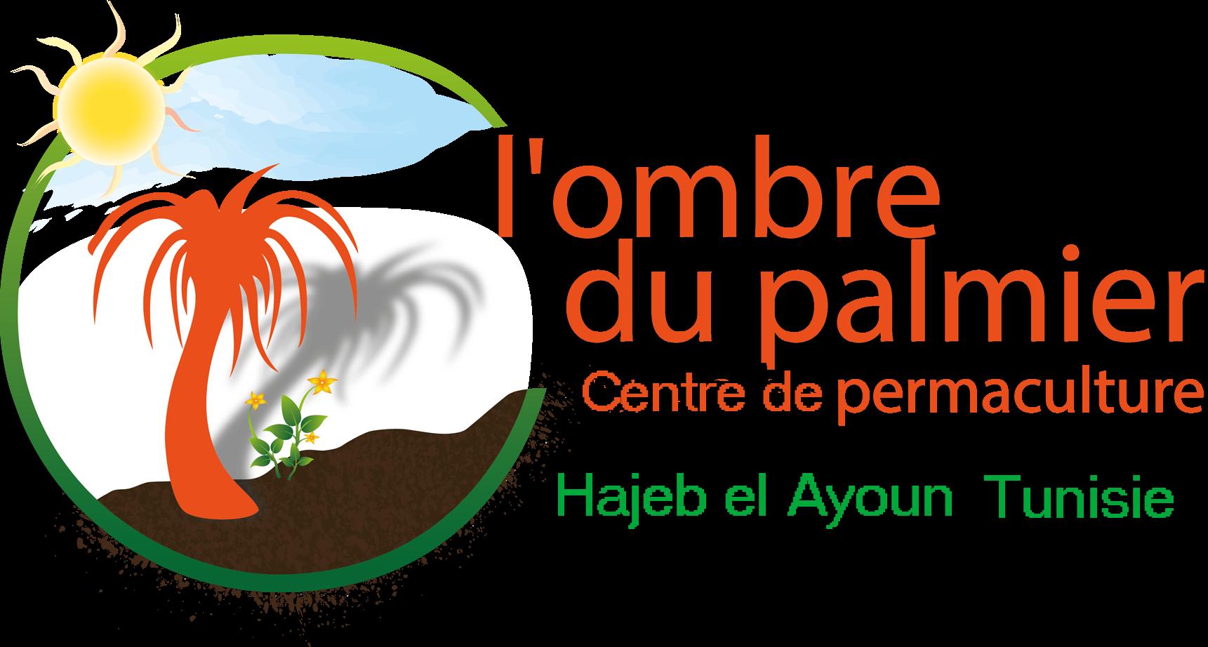 L'ombre du palmier Centre de permaculture